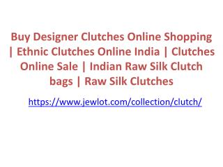 Buy Designer Clutches Online Shopping | Ethnic Clutches Online India | Clutches Online Sale | Indian Raw Silk Clutch bag