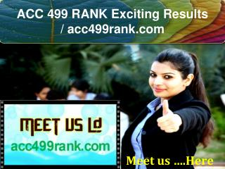 ACC 499 RANK Exciting Results / acc499rank.com