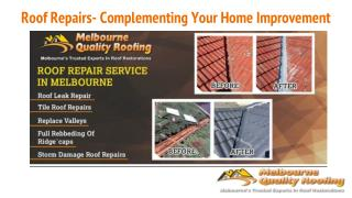Roof Repairs - Complementing Your Home Improvement