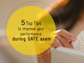 5 Top Tips to improve your performance during GATE exam 2018