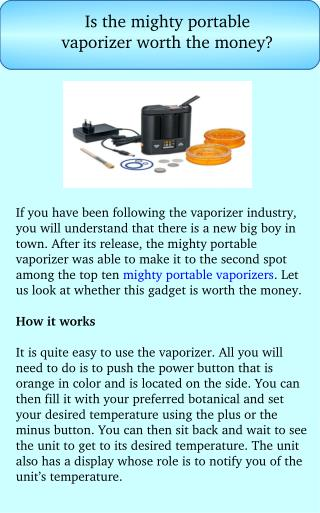 Is the Mighty Portable Vaporizer Worth the Money