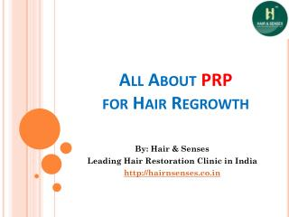 All About PRP For Hair Regrowth