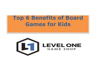 Top 6 Benefits of Board Games for Kids