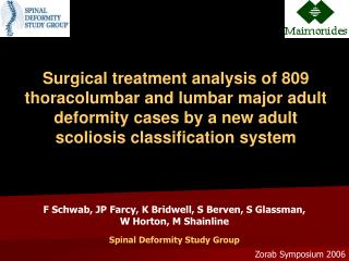 Surgical treatment analysis of 809 thoracolumbar and lumbar major adult deformity cases by a new adult scoliosis classif