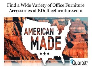 Find a Wide Variety of Office Furniture Accessories at BDofficefurniture.com