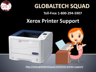 Support For Xerox Printer |  GlobalTech Squad  | Toll Free 1-800-294-5907