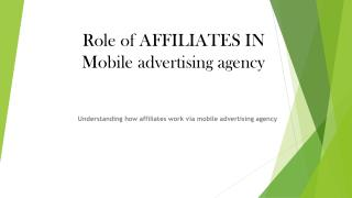 Role of Affililiates in Mobile Advertising