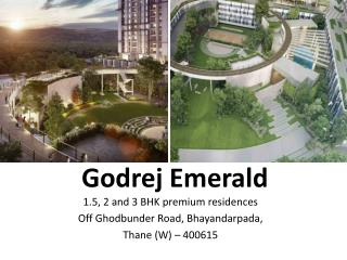 Godrej Properties launches Godrej Emerald Residential Project
