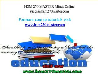 HSM 270 MASTER Minds Online success/hsm270master.com