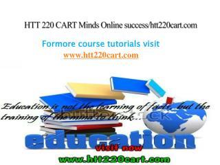 HTT 220 CART Minds Online success/htt220cart.com