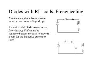 Diodes with RL loads. Freewheeling