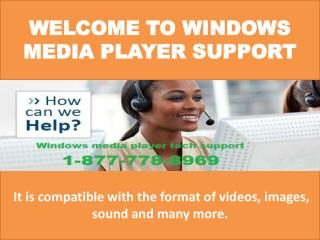 #1-877-778-8969 #Windows media player support