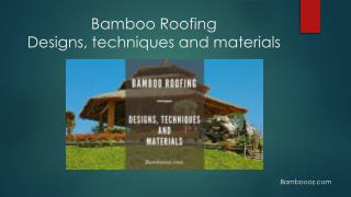 Bamboo Roofing: An Eco-friendly roofing solution