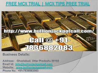 Free Mcx Trial | Mcx Tips Free Trial