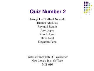 Quiz Number 2