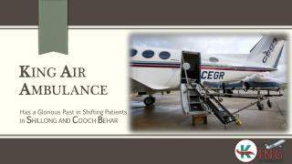 Get King Air Ambulance Services in Shillong at Low Price