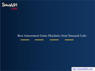 Best Amusement Game Machines from Smaaash Labs