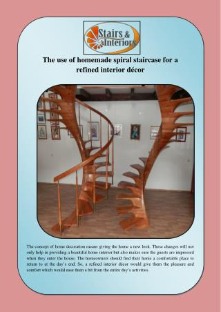 The use of homemade spiral staircase for a refined interior décor