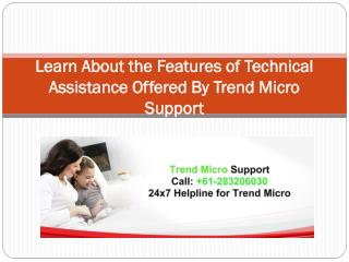 Technical Assistance Offered By Trend Micro Support