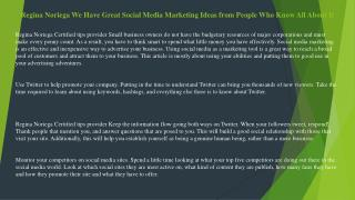 Regina Noriega We Have Great Social Media Marketing Ideas from People Who Know All About It