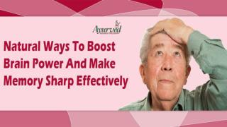 Natural Ways To Boost Brain Power And Make Memory Sharp Effectively