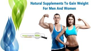 Natural Supplements To Gain Weight For Men And Women