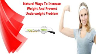 Natural Ways To Increase Weight And Prevent Underweight Problem