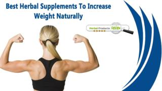 Best Herbal Supplements To Increase Weight Naturally