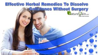 Effective Herbal Remedies To Dissolve Gallstones Without Surgery