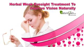 Herbal Weak Eyesight Treatment To Improve Vision Naturally