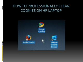 How to professionally clear cookies on HP Laptop