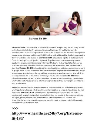 http://www.healthcare24by7.org/Extreme-fit-180/