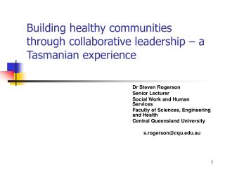 Building healthy communities through collaborative leadership   a Tasmanian experience