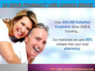 24 Hour Pharmacy And Canada Drugs