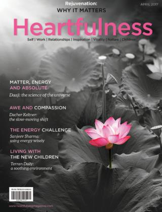 HEARTFULNESS MAGAZINE- APRIL ISSUE
