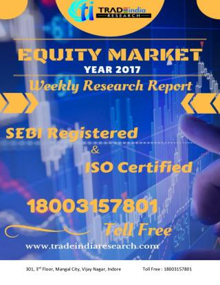 Weekly Stock Market Research Report for 03-April-2017 to 07-04-2017 TradeIndia Research