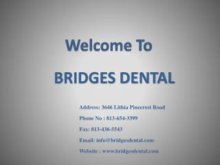 Quick and Painless Treatment With Valrico-Lithia Dentist FL