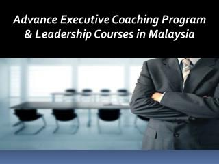 Standard Executive Coaching Program in Malaysia