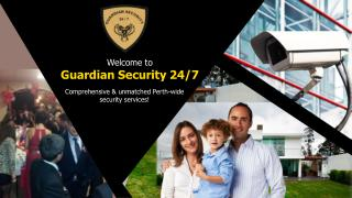 Perth Security Services - Guardian Security 24/7