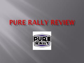 Pure Rally Review, Pure Rally UK