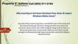 Why Investing in Hurricane Resistant Entry Doors & Impact Windows Makes Sense?