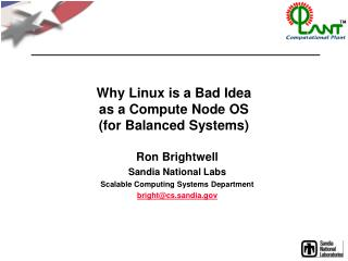 Why Linux is a Bad Idea as a Compute Node OS (for Balanced Systems)