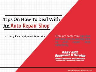 Tips On How To Deal With An Auto Repair Shop