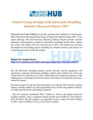 Global Group of Eight (G8) Electricity Retailing Industry Research Report 2017