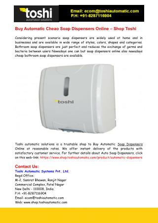 Buy Automatic Cheao Soap Dispensers Online – Shop Toshi