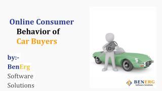 Online Consumer Behavior of Car Buyers