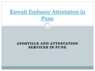 Kuwait embassy attestation services in pune
