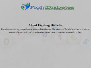 The largest Diabetes Resource On the Web by Fight Diabetes