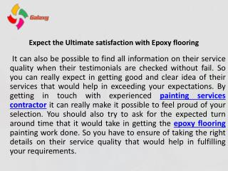 Expect the ultimate satisfaction with epoxy flooring