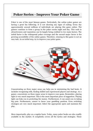 Poker Series - Improve Your Poker Game
